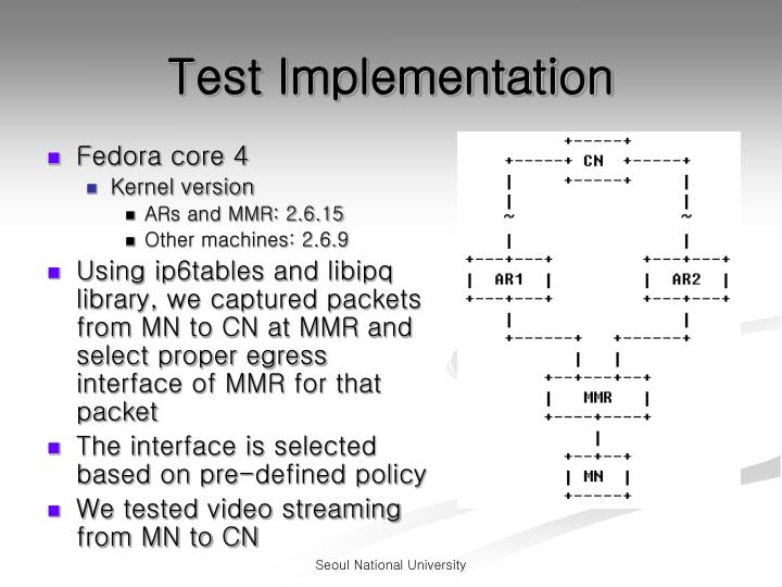 Test Implementation