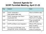 general agenda for scrf fermilab meeting april 21 25