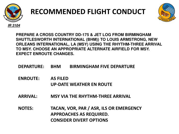 RECOMMENDED FLIGHT CONDUCT
