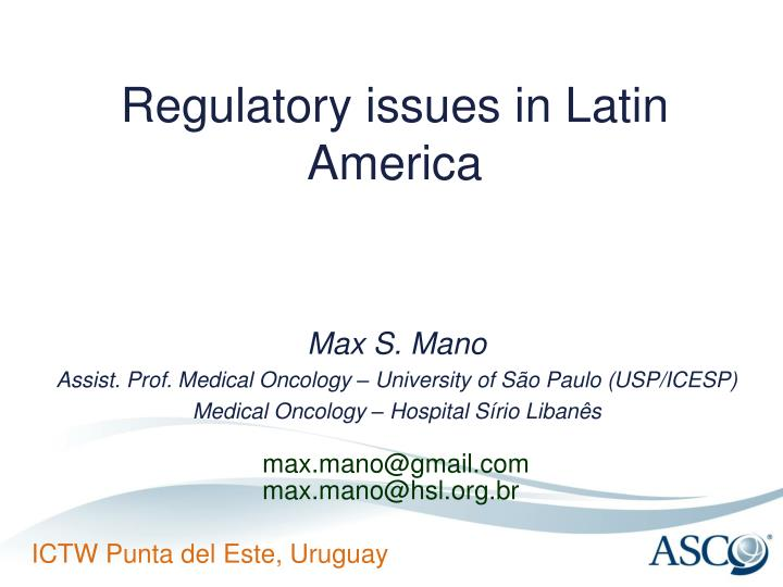 Regulatory issues in latin america
