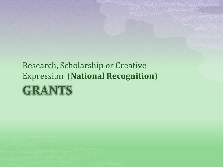 Research, Scholarship or Creative Expression  (