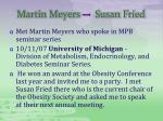 martin meyers susan fried