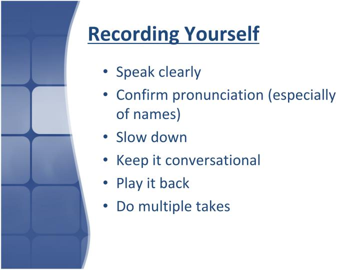 Recording Yourself