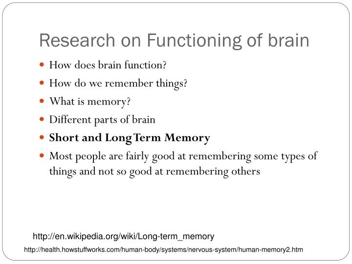 Research on Functioning of brain