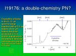 i19176 a double chemistry pn