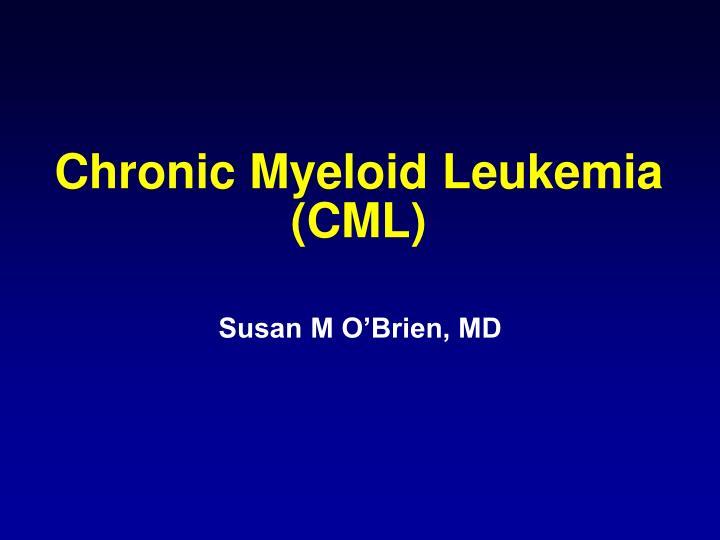 Chronic Myeloid Leukemia (CML)