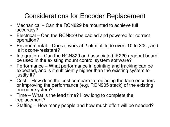Considerations for Encoder Replacement