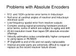 problems with absolute encoders