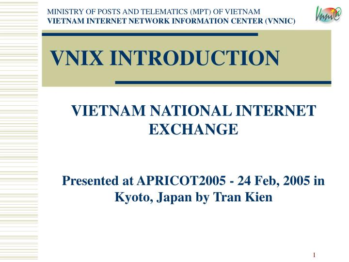 MINISTRY OF POSTS AND TELEMATICS (MPT) OF VIETNAM
