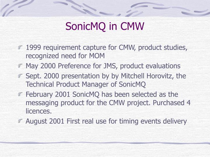 SonicMQ in CMW