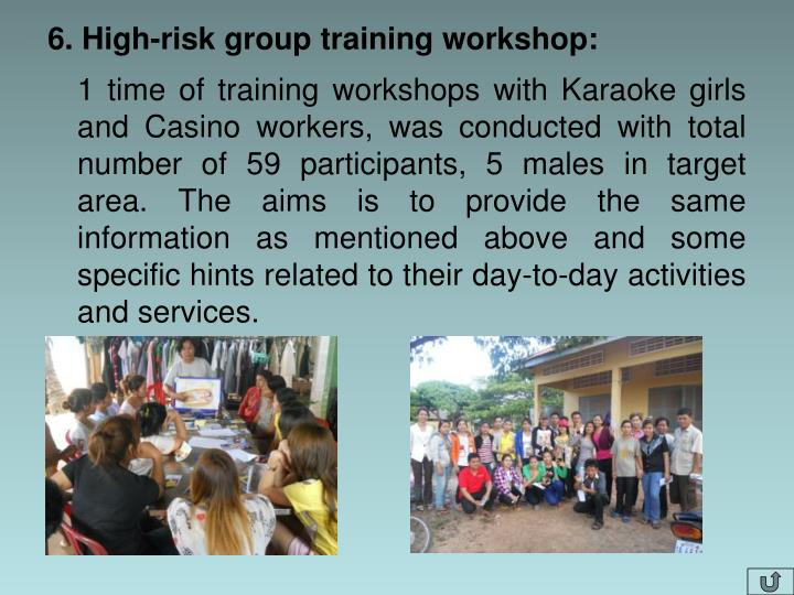 6. High-risk group training workshop: