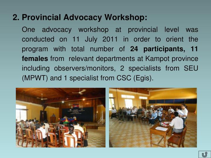 2. Provincial Advocacy Workshop: