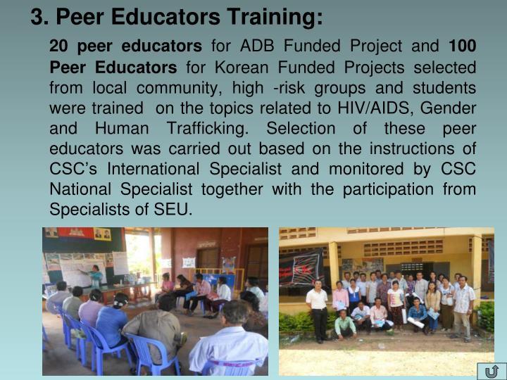 3. Peer Educators Training: