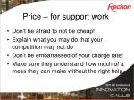 price for support work