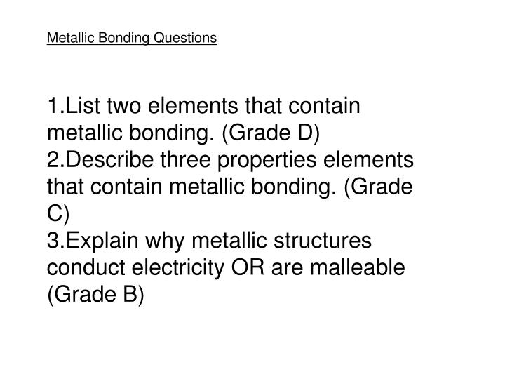 Metallic Bonding Questions