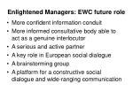 enlightened managers ewc future role