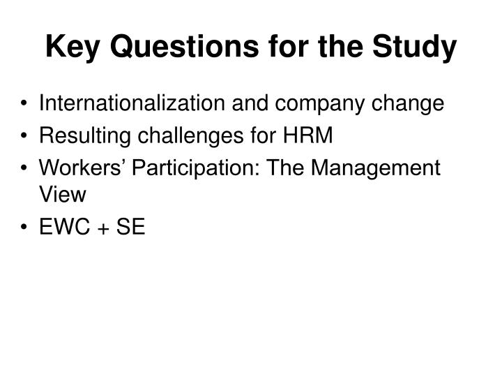 Key Questions for the Study
