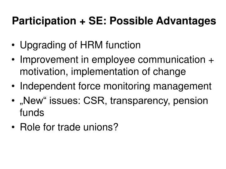 Participation + SE: Possible Advantages