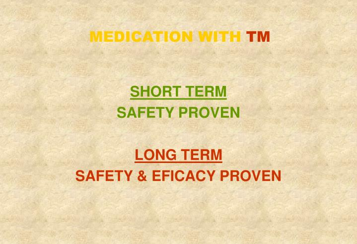 MEDICATION WITH