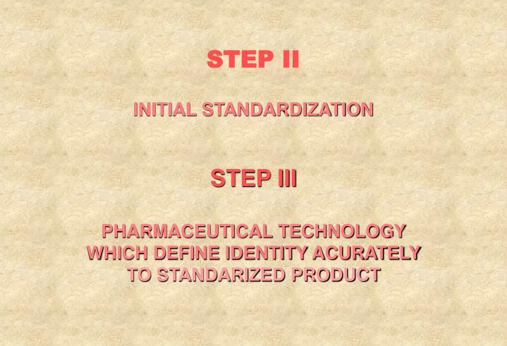 STEP II