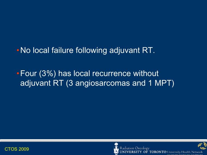 No local failure following adjuvant RT.