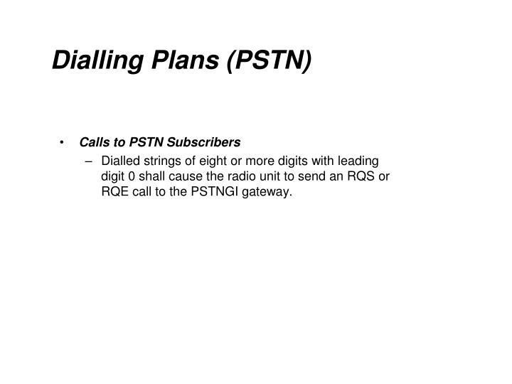 Dialling Plans (PSTN)