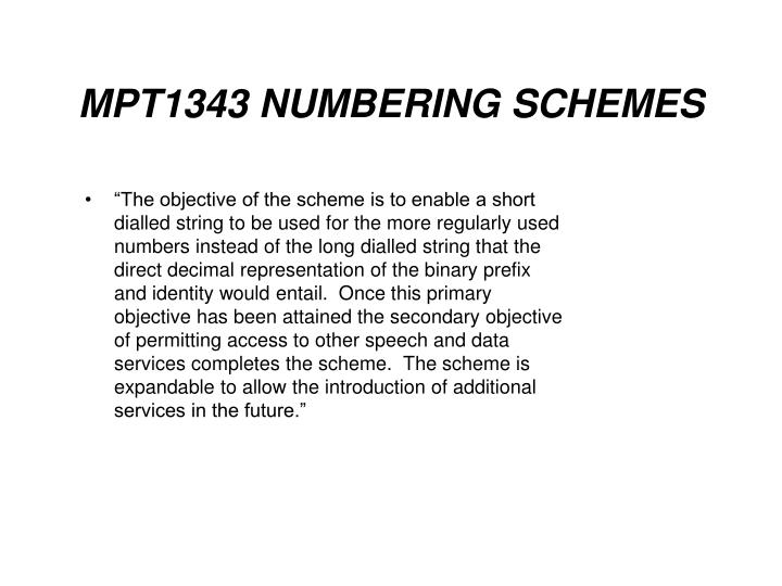 MPT1343 NUMBERING SCHEMES