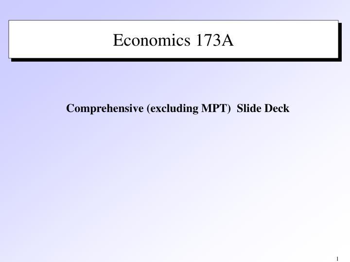 Economics 173A