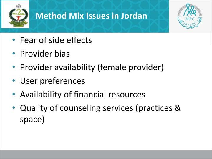 Method Mix Issues in Jordan