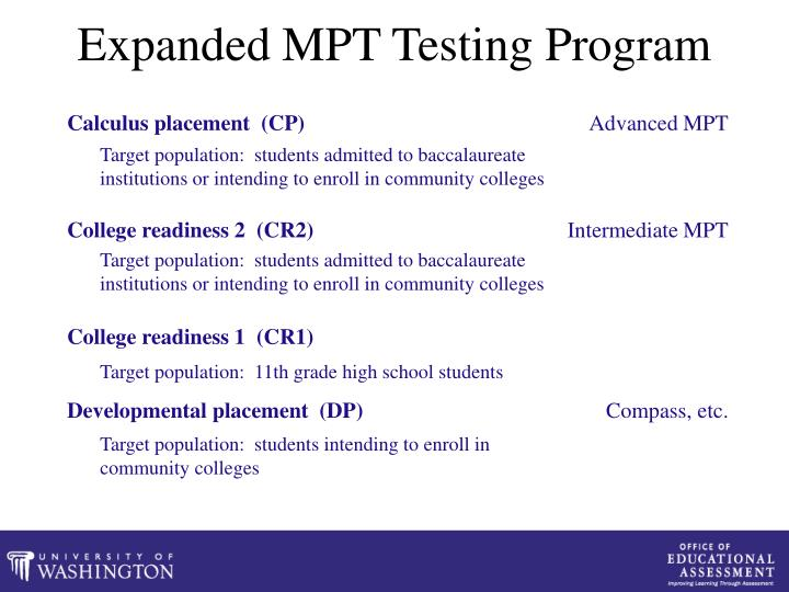 Expanded MPT Testing Program