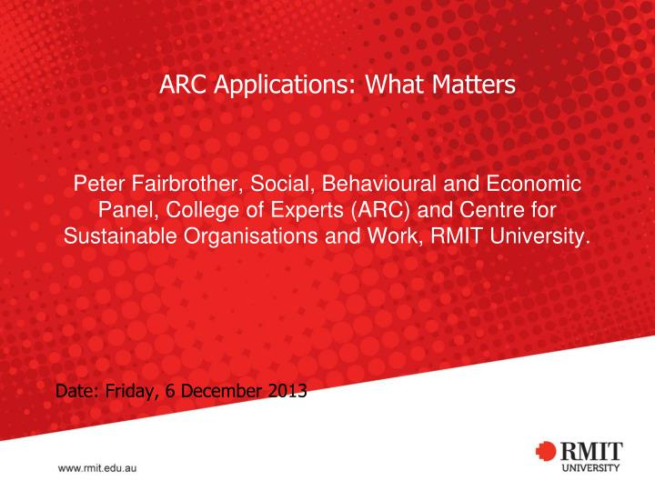 Arc applications what matters