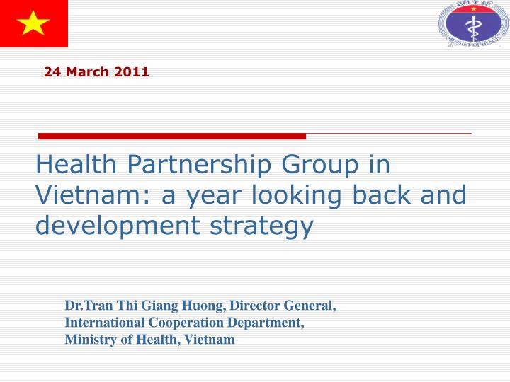 Health Partnership Group in Vietnam: a year looking back and development strategy