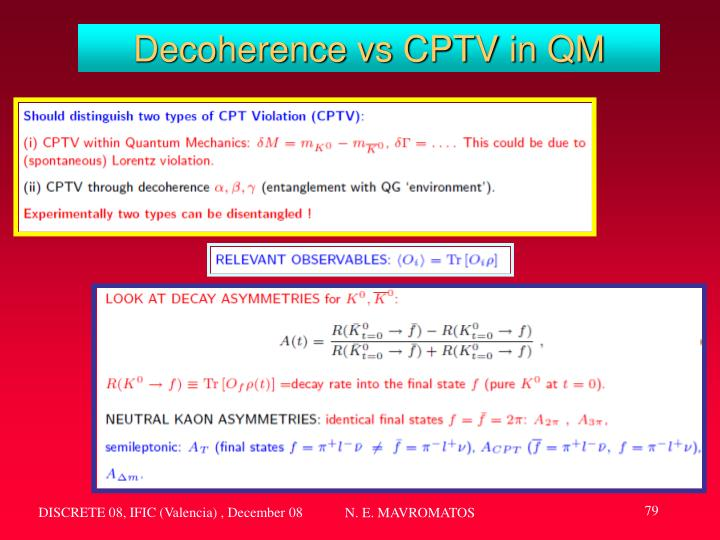 Decoherence vs CPTV in QM
