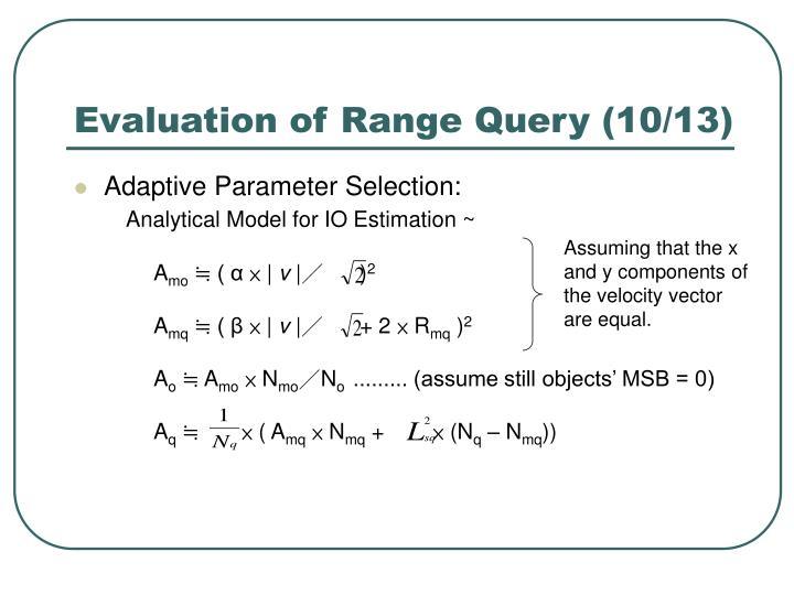 Evaluation of Range Query (10/13)