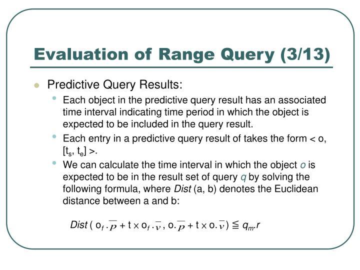 Evaluation of Range Query (3/13)