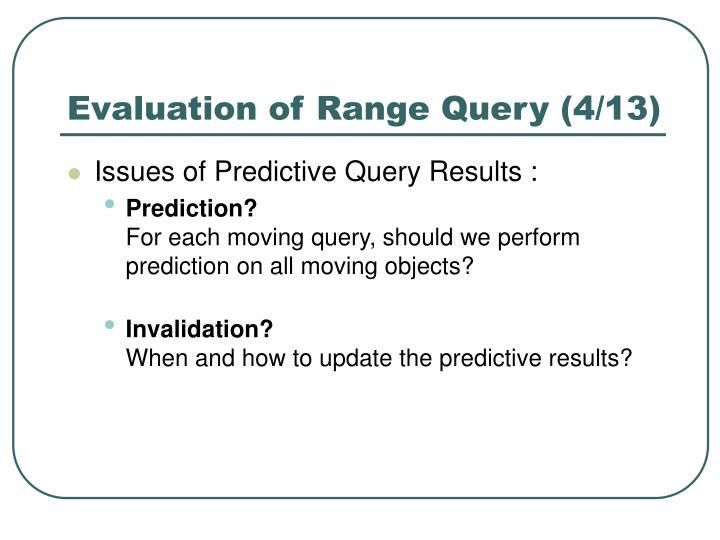 Evaluation of Range Query (4/13)