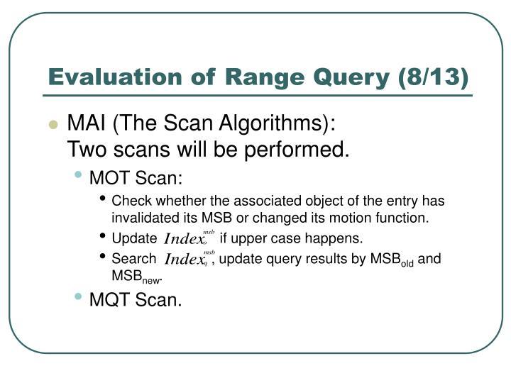 Evaluation of Range Query (8/13)