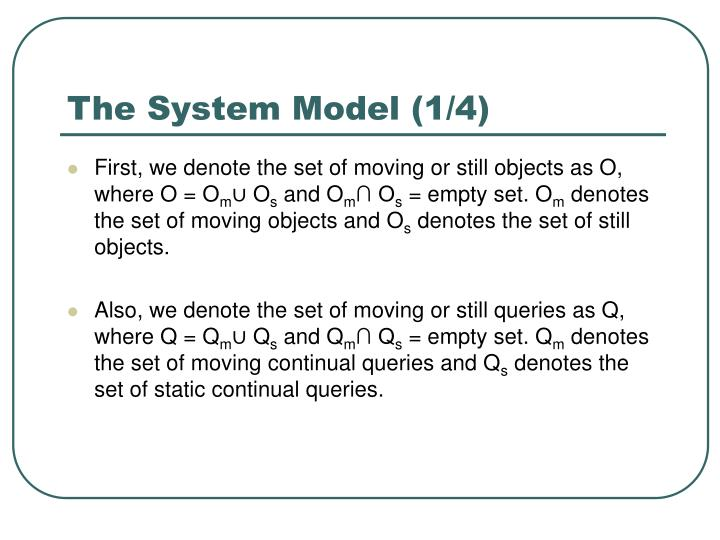 The System Model (1/4)
