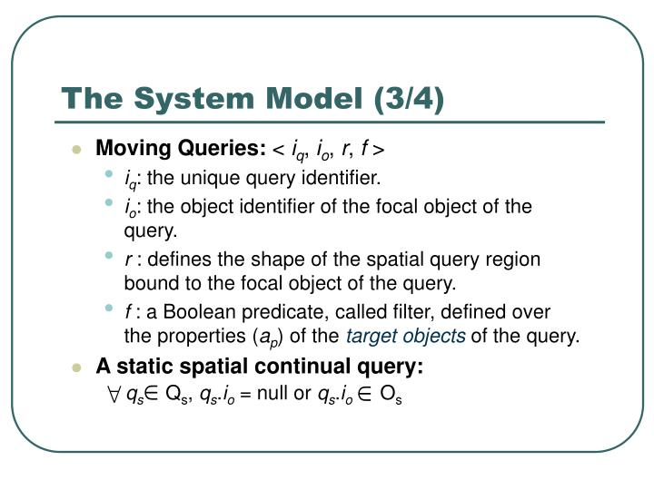 The System Model (3/4)