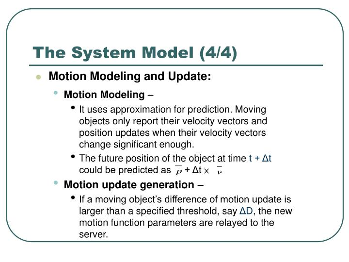 The System Model (4/4)