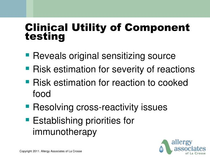 Clinical Utility of Component testing