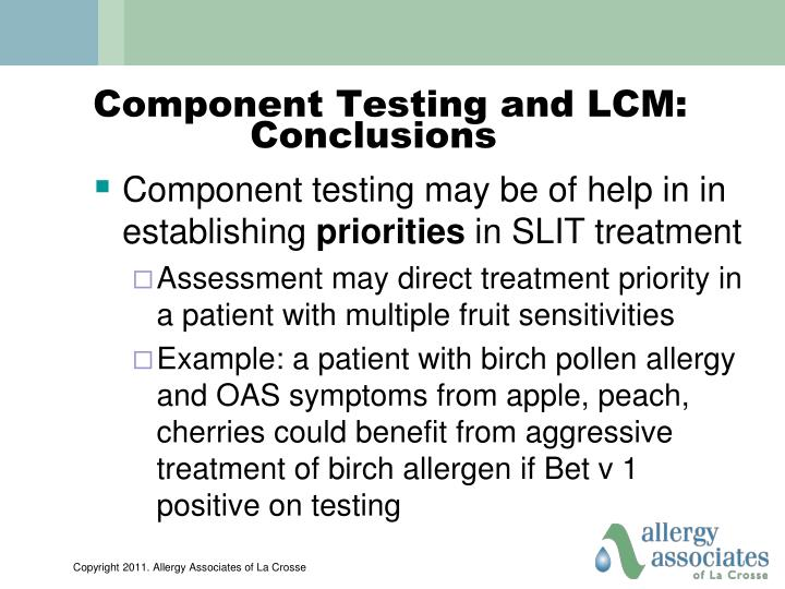 Component Testing and LCM:     Conclusions