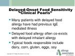 delayed onset food sensitivity clinical pearls