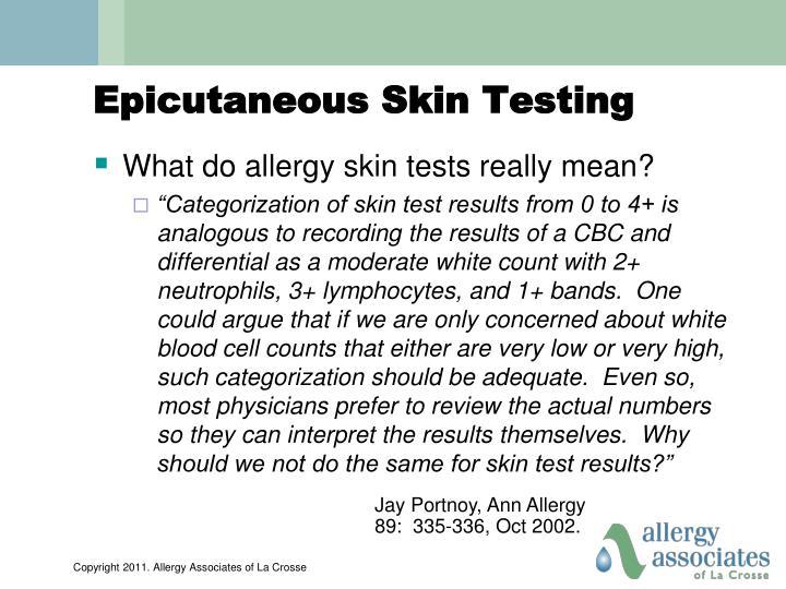 Epicutaneous Skin Testing