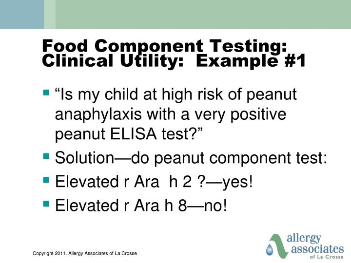 Food Component Testing:  Clinical Utility:  Example #1