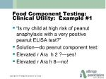 food component testing clinical utility example 1