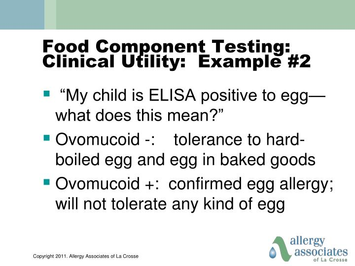 Food Component Testing:  Clinical Utility:  Example #2