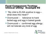 food component testing clinical utility example 2
