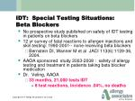 idt special testing situations beta blockers