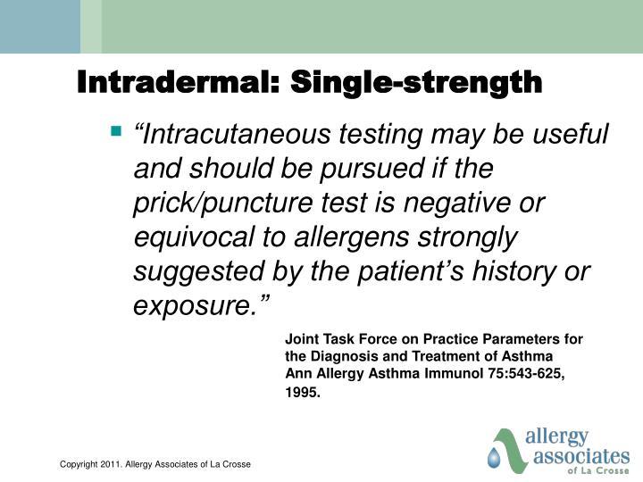Intradermal: Single-strength
